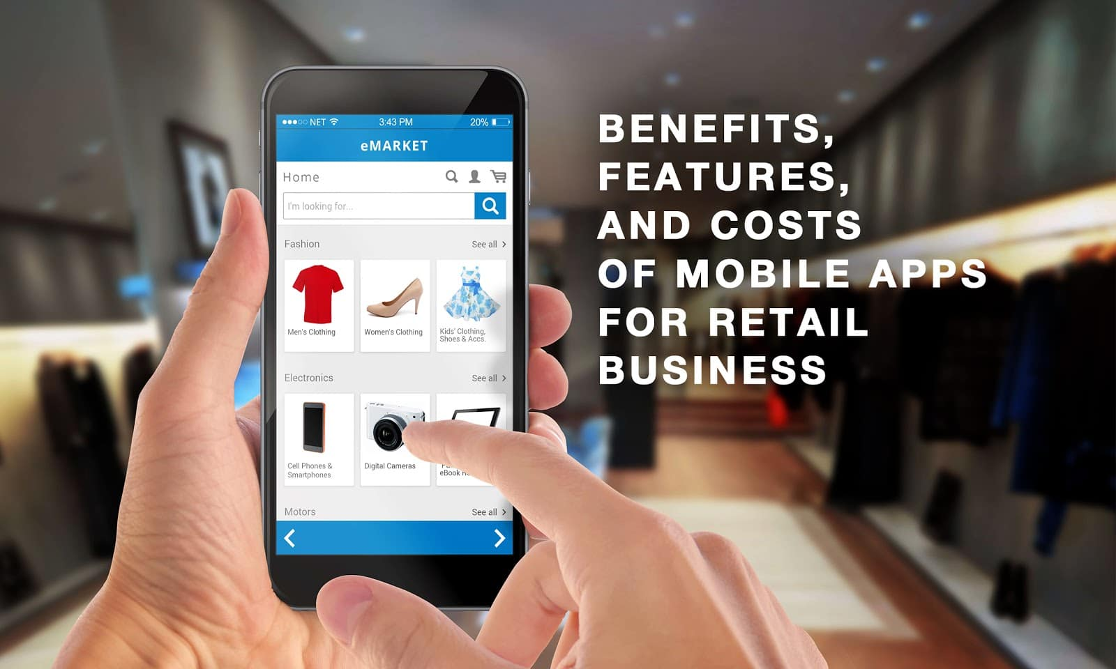 Mobile Apps for Retail Business - Benefits, Features and Costs